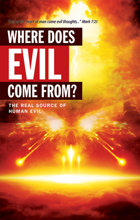 Bible where does evil come from